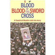 Blood of the Sword Blood of the Cross