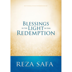 Blessings in the Light of Our Redemption (Video Series)